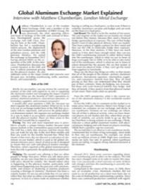 Global Aluminum Exchange Market Explained: Interview with Matthew Chamberlain, London Metal Exchange
