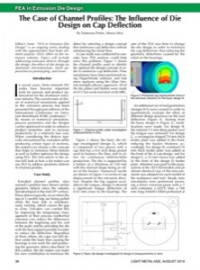FEA in Extrusion Die Design – The Case of Channel Profiles: The Influence of Die Design on Cap Deflection