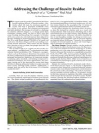 "Addressing the Challenge of Bauxite Residue: In Search of a ""Greener"" Red Mud"
