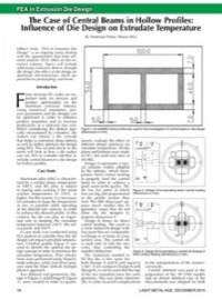 FEA in Extrusion Die Design: The Case of Central Beams in Hollow Profiles: The Influence of Die Design on Extrudate Temperature
