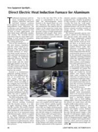 New Equipment Spotlight: Direct Electric Heat Induction Furnace