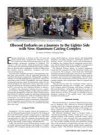 Ellwood Embarks on a Journey to the Lighter Side with New Aluminum Casting Complex
