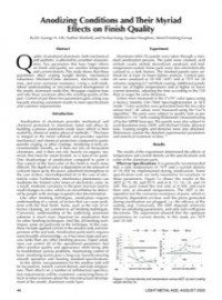 Anodizing Conditions and Their Myriad Effects on Finish Quality