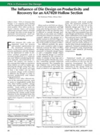 FEA in Extrusion Die Design: The Influence of Die design on Productivity