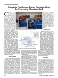 New Equipment Spotlight: Complete Continuous Rotary Extrusion Lines for Processing Aluminum Rod