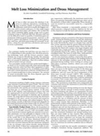 Melt Loss Minimization and Dross Management