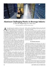 Aluminum Challenging Plastics in Beverage Industry: Is This the Beginning of a New Era?
