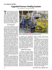 New Equipment Spotlight: Upgraded Furnace Tending Systems